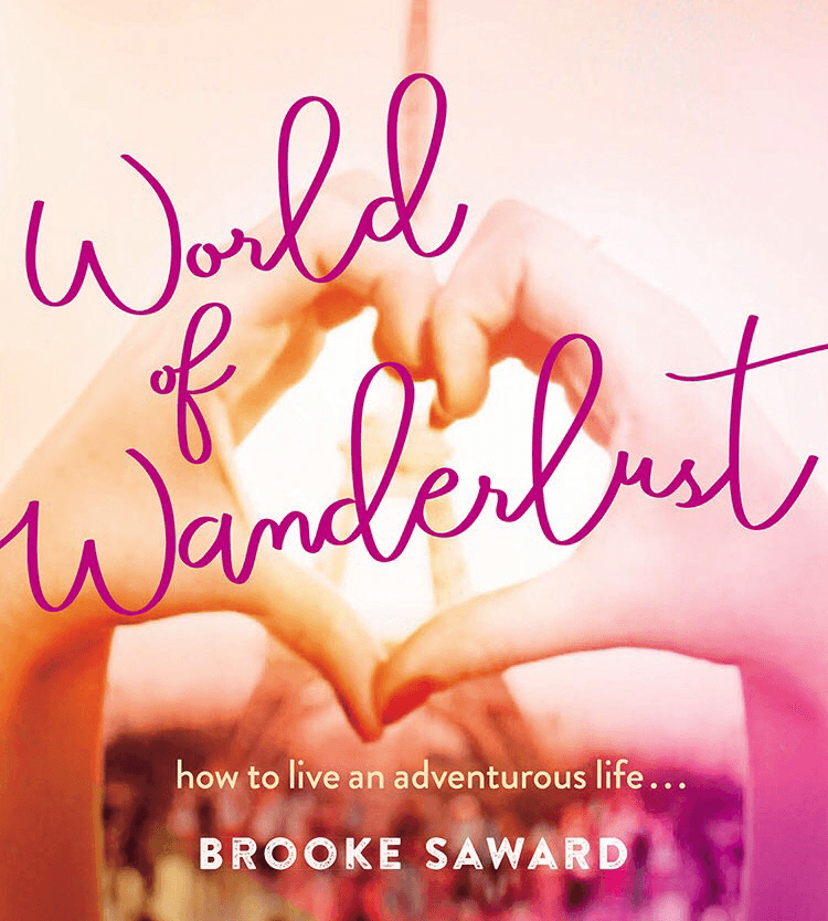 Brooke Saward World of Wanderlust Book